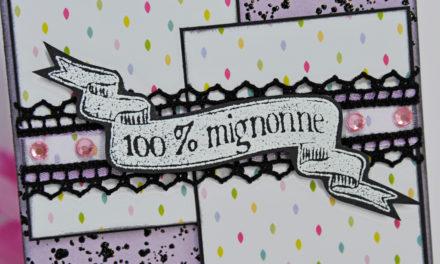 Carte : 100% Mignonne