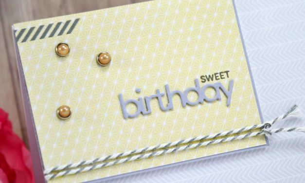 Carte : Sweet Birthday