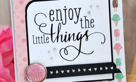 Carte : Enjoy the Little Things