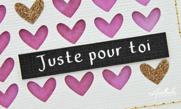 Carte : Des petits coeurs Juste pour toi