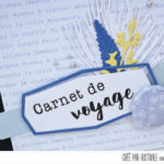 4enscrap : Avant Première Collection Eté Jour 2