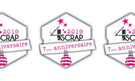 7 ans déjà… Joyeux Anniversaire 4enscrap !