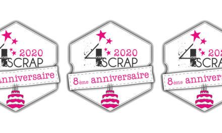 8 ans de Bonheur… Joyeux Anniversaire 4enscrap !
